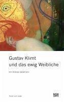 Gustav Klimt und das ewig Weibliche (eBook, ePUB) - Gabelmann, Andreas