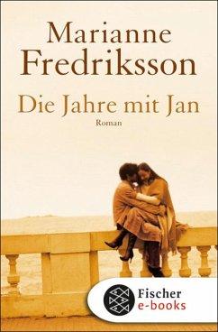 Die Jahre mit Jan (eBook, ePUB) - Fredriksson, Marianne