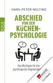 Abschied von der Küchenpsychologie (eBook, ePUB)