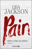 Pain - Bitter sollst du büßen / Detective Bentz und Montoya Bd.1 (eBook, ePUB)