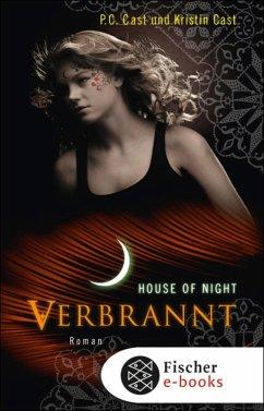 Verbrannt / House of Night Bd.7 (eBook, ePUB) - Cast, Kristin; Cast, P. C.