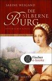 Die silberne Burg (eBook, ePUB)