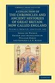 A Collection of the Chronicles and Ancient Histories of Great Britain, Now Called England - Volume 2