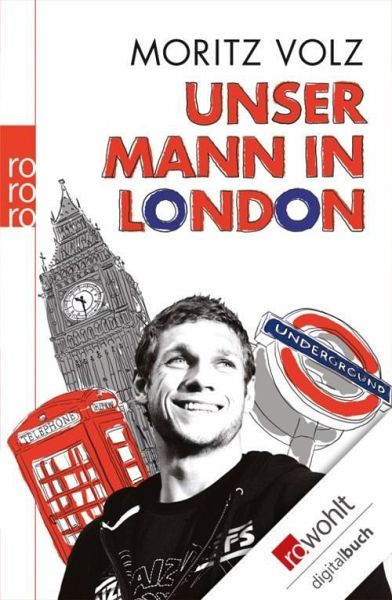 Unser Mann in London (eBook, ePUB) - Volz, Moritz