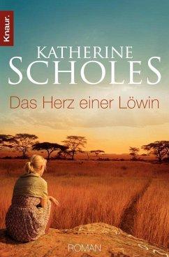 Das Herz einer Löwin (eBook, ePUB) - Scholes, Katherine