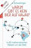 Warum gibt es kein Bier auf Hawaii? (eBook, ePUB)