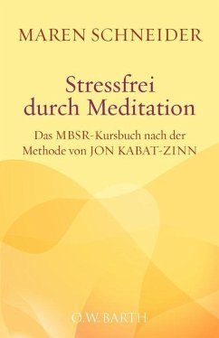 Stressfrei durch Meditation (eBook, ePUB) - Schneider, Maren