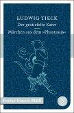 Der gestiefelte Kater / Märchen aus dem >Phantasus< (eBook, ePUB)