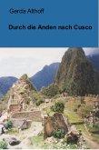 Durch die Anden nach Cusco (eBook, ePUB)