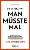 Die Generation Man-müsste-mal (eBook, ePUB)