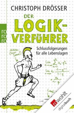 Der Logikverführer (eBook, ePUB) - Drösser, Christoph