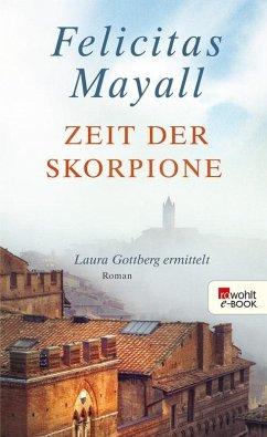 Zeit der Skorpione / Laura Gottberg Bd.8 (eBook, ePUB) - Mayall, Felicitas