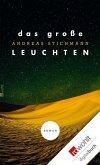 Das große Leuchten (eBook, ePUB)