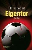 Eigentor (eBook, ePUB)