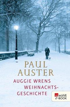 Auggie Wrens Weihnachtsgeschichte (eBook, ePUB) - Auster, Paul