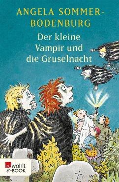 Der kleine Vampir und die Gruselnacht / Der kleine Vampir Bd.19 (eBook, ePUB) - Sommer-Bodenburg, Angela