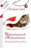 Weihnachtspunsch und Weihnachtskater (eBook, ePUB)