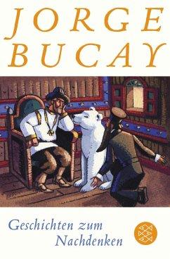 Geschichten zum Nachdenken (eBook, ePUB) - Bucay, Jorge