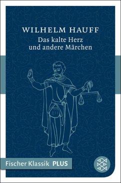 Das kalte Herz und andere Märchen (eBook, ePUB) - Hauff, Wilhelm