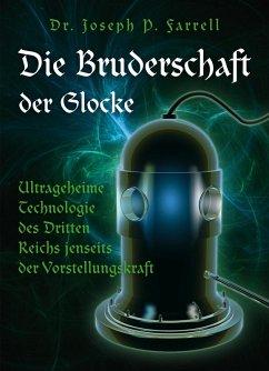 Die Bruderschaft der Glocke (eBook, ePUB) - Farrell, Joseph P.