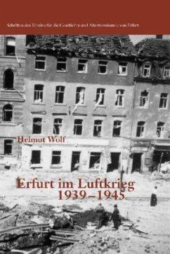 Erfurt im Luftkrieg 1939-1945
