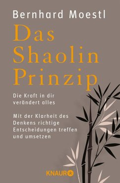 Das Shaolin-Prinzip (eBook, ePUB) - Moestl, Bernhard
