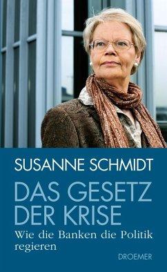 Das Gesetz der Krise (eBook, ePUB) - Schmidt, Susanne