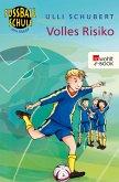Fußballschule am Meer. Volles Risiko (eBook, ePUB)