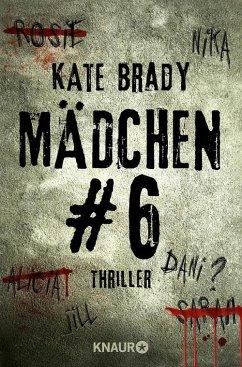Mädchen Nr. 6 (eBook, ePUB) - Brady, Kate