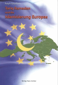 Tariq Ramadan und die Islamisierung Europas (eBook, ePUB) - Ghadban, Ralph