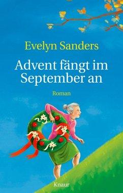Advent fängt im September an (eBook, ePUB) - Sanders, Evelyn