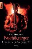 Unendliche Sehnsucht / Nachtkrieger Bd.3 (eBook, ePUB)