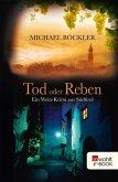 Tod oder Reben / Wein-Krimi Bd.1 (eBook, ePUB)
