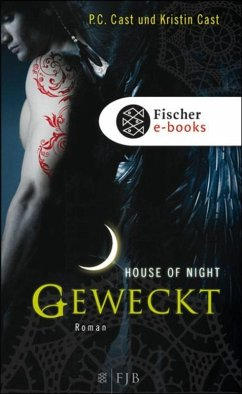 Geweckt / House of Night Bd.8 (eBook, ePUB) - Cast, Kristin; Cast, P. C.