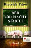 Der Tod macht Schule / Henning Bröhmann Bd.2 (eBook, ePUB)