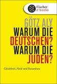Warum die Deutschen? Warum die Juden? (eBook, ePUB)