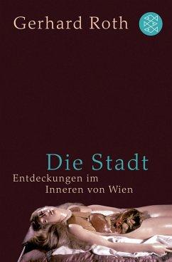 Die Stadt (eBook, ePUB) - Roth, Gerhard