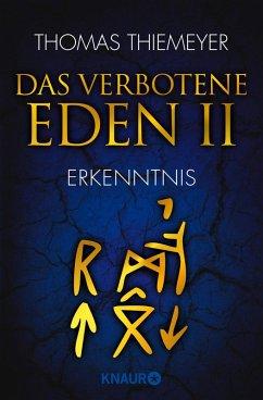 Das verbotene Eden - Erkenntnis / EDEN Trilogie Bd.2 (eBook, ePUB) - Thiemeyer, Thomas