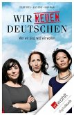 Wir neuen Deutschen (eBook, ePUB)