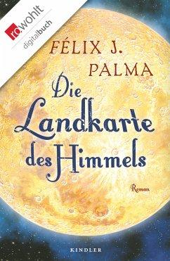 Die Landkarte des Himmels / Mapa Trilogie Bd.2 (eBook, ePUB) - Palma, Félix J.