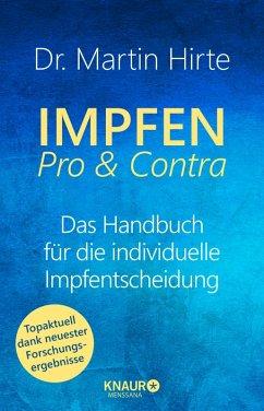Impfen Pro & Contra (eBook, ePUB) - Hirte, Dr. Martin