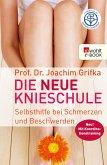 Die neue Knieschule (eBook, ePUB)