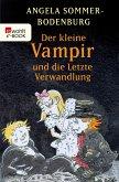 Der kleine Vampir und die letzte Verwandlung / Der kleine Vampir Bd.20 (eBook, ePUB)