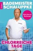 Chlorreiche Tage (eBook, ePUB)