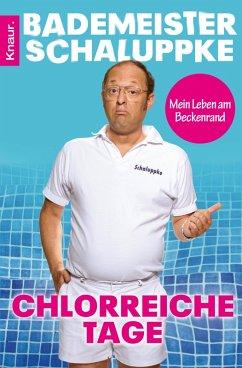 Chlorreiche Tage (eBook, ePUB) - Bademeister Schaluppke