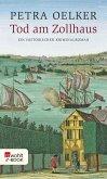 Tod am Zollhaus / Rosina Bd.1 (eBook, ePUB)