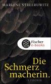 Die Schmerzmacherin. (eBook, ePUB)