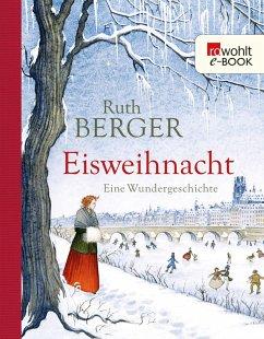 Eisweihnacht (eBook, ePUB) - Berger, Ruth