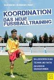 Koordination - Das neue Fußballtraining (eBook, ePUB)