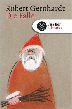 Die Falle (eBook, ePUB) - Gernhardt, Robert